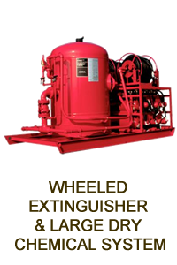 WHEELED EXTINGUISHER & LARGE DRY CHEMICAL SYSTEM