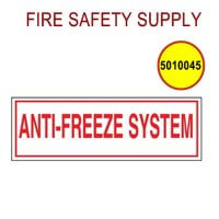 5010045 - SIGN ALUM 6 X 2 ANTI-FREEZE SYSTEM