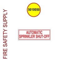 5010050 Sign Alum 6 X 2 Auto Sprinkler Shut-Off