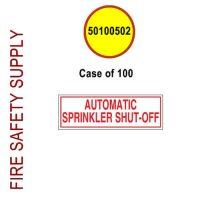50100502 - SIGN ALUM 6 X 2 AUTO SPRINKLER SHUT-OFF - Case of 100