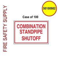 50100902 - SIGN ALUM 6 X 4 COMBO STANDPIPE SHUT-OFF - Case of 100