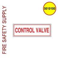 5010100 - SIGN ALUM 6 X 2 CONTROL VALVE