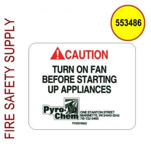 Pyro-Chem 553486 Label, Exhaust Fan Caution, Package of 10