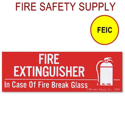 """FEIC - 6""""X2"""" """"In case of Fire Break Glass"""""""